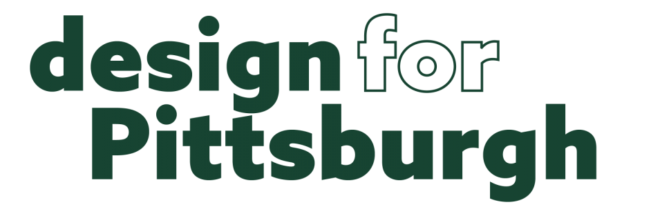 Design For Pittsburgh
